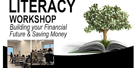 Financial Literacy Workshops - FREE - Limited Spots tickets