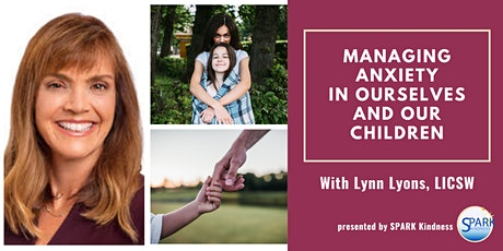 Lynn Lyons on Managing Anxiety in Ourselves and Our Children billets