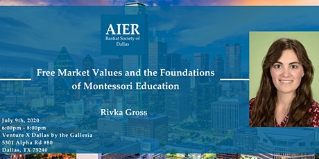 Dallas: Free Market Values and the Foundations of Montessori Education tickets