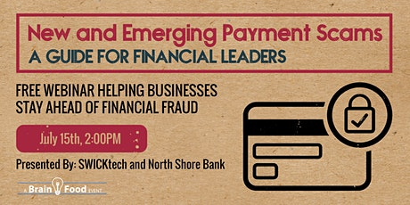 New and Emerging Payment Scams: A Guide for Financial Leaders tickets