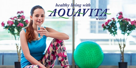 FREE AQUAVITA Water & Health Seminar - July 2020 - EVERY SATURDAY tickets