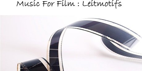 Music for Film : Leitmotifs tickets