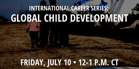 International Career Series: Global Child Development tickets