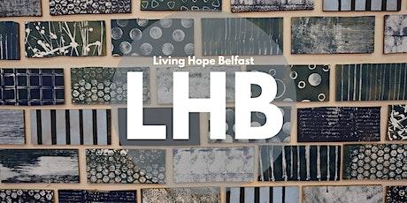 Living Hope Belfast Sunday service 10:30am tickets