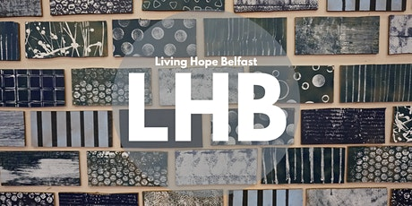 Living Hope Belfast Sunday Service 12:00pm tickets