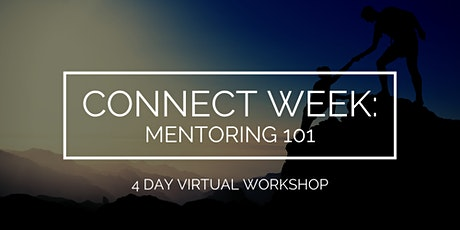 Connect Week: Mentoring 101 tickets