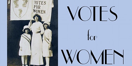 Votes for Women via Zoom tickets