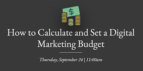 How to Calculate and Set a Digital Marketing Budget tickets