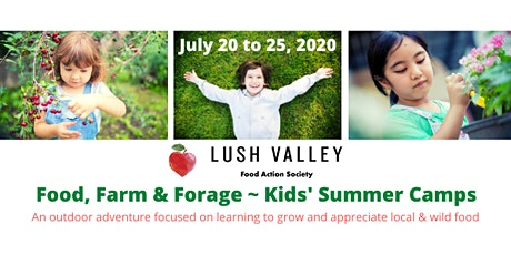 Food, Farm & Forage - Kids' Summer Camp (July) tickets