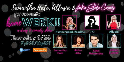 homeWERK: A Drag and Comedy Show