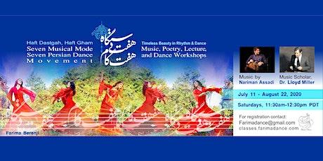 Haft Dastgah, Haft Gham: Music and Dances of the Seven Persian Dastgahs tickets