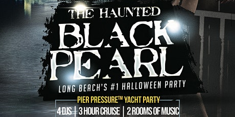 Pier Pressure Long Beach Halloween Cruise - Black Pearl tickets