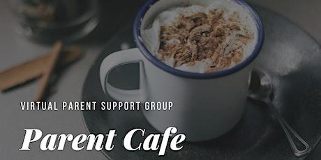 Parent Cafe tickets