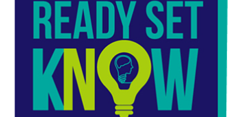 READY, SET, KNOW - MAKING RIGHT DECISIONS tickets