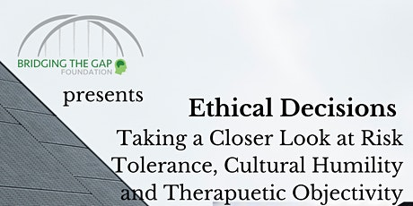 Ethical Decisions A Closer Look tickets