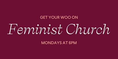 Feminist Church with Kiki Teal Littlestar tickets