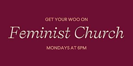 Feminist Church with Kiki Teal Littlestar tickets