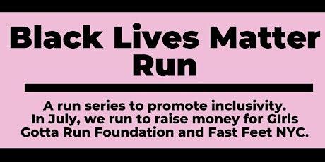 Black Lives Matter Run - July 2020 tickets
