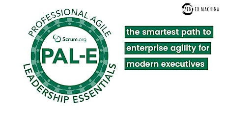 Certified agile leadership for Executives (PAL-E) course with Scrum.Org tickets