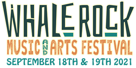 Whale Rock Music & Arts Festival 2021 - Celebrating Music & Community tickets