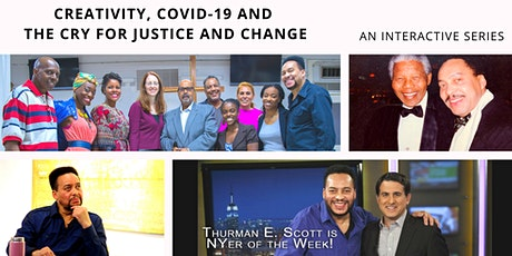 Creativity, COVID-19 and the Cry for Justice and Change tickets