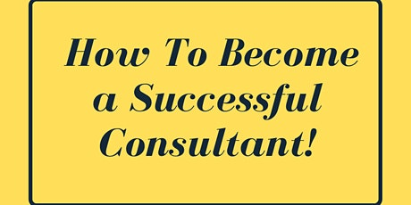 How To Become A Successful Consultant tickets