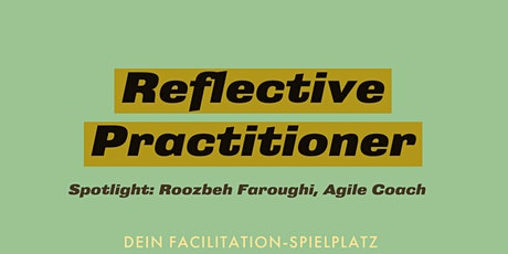 Dein Remote Facilitation Spielplatz - Reflective Practitioner Tickets
