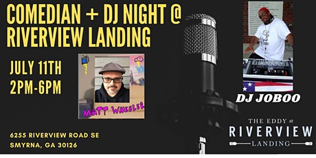 Comedian and DJ Night at Riverview Landing tickets