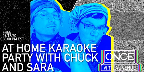 At Home Karaoke Party with Chuck and Sara x ONCE VV tickets