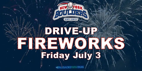 Drive-up Fireworks Show - New York Boulders tickets