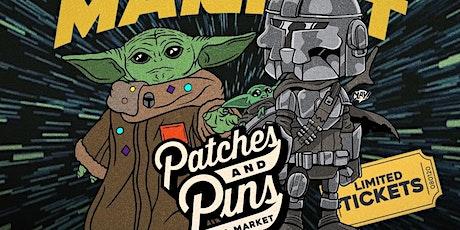 "Patches & Pins Flea Market ""Star Wars"" Edition tickets"