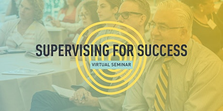 VIRTUAL - Supervising for Success (2 Sessions) tickets