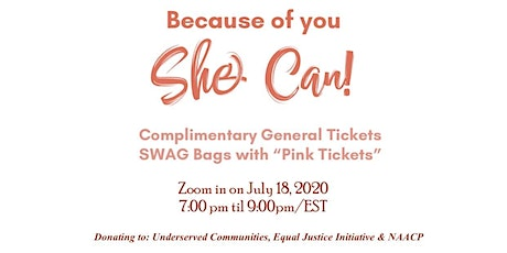 Because of you SHE CAN!  tickets