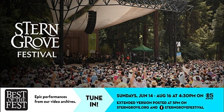 Stern Grove Festival's virtual season: Best of the Fest tickets