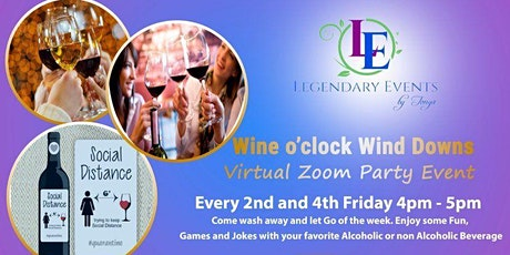 Legendary Events Friday's - Wine o'clock Wind Downs tickets