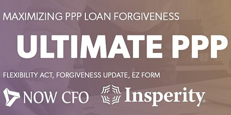NOW CFO and Insperity Ultimate PPP Webinar: Everything you need to know tickets