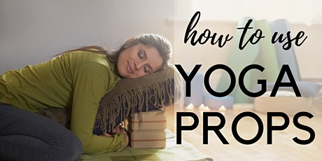 How to Use Yoga Props tickets