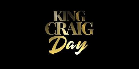 King Craig Day tickets
