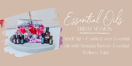 Essential Oil Friday Sessions tickets