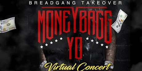 MoneyBagg Yo Virtual Concert Live tickets