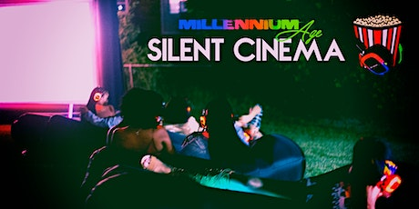 "MILLENNIUM AGE HOSTS: SILENT CINEMA ""DATE NIGHT"" EDITION tickets"