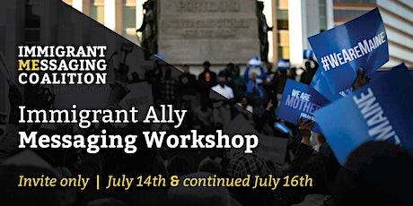 Immigrant Ally Messaging Workshop tickets