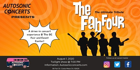 The Fab Four Drive in Concert at The OC Fair & Event Center tickets