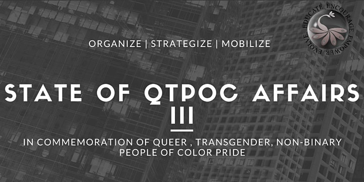 State of QTPOC Affairs III image