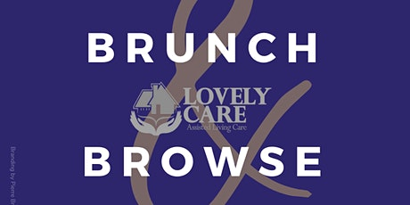 Brunch & Browse with Lovely Care Assisted Living tickets