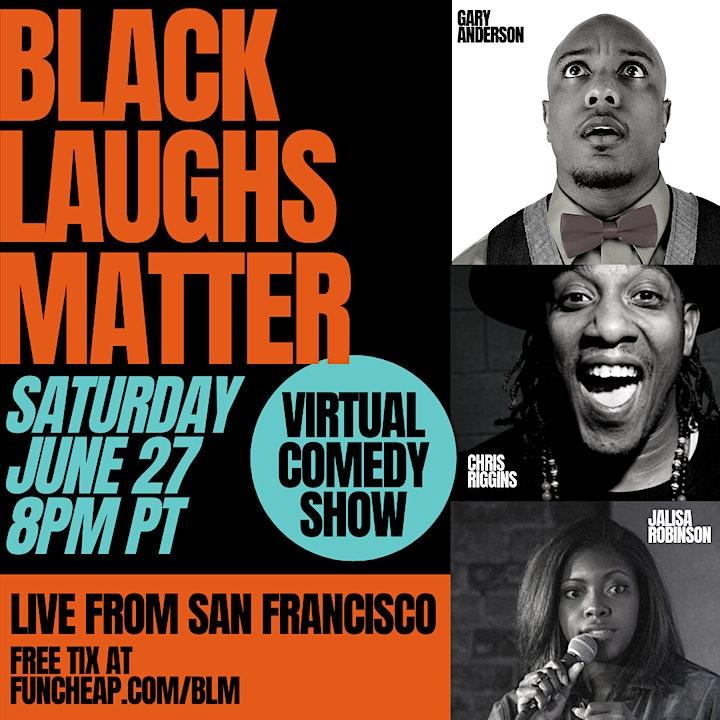 """Black Laughs Matter"" Virtual Comedy Show image"