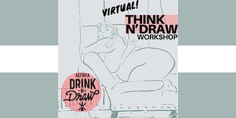 Astoria Think N' Draw Workshop Friday 7/17 tickets