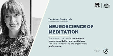 The Brain Power Series: The Neuroscience of Meditation tickets