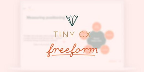 The Tiny CX & Freeform guide to Brand Health Trackers tickets