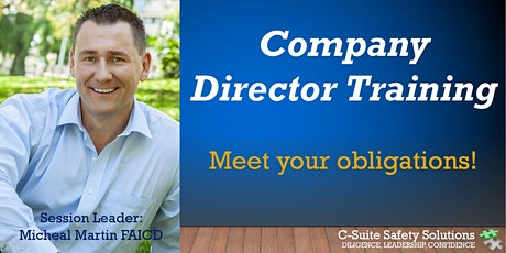 Annual Company Director Training in Safety Obligations: C-Suite Safety tickets